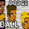 Dodgeball / Jogo do Mata